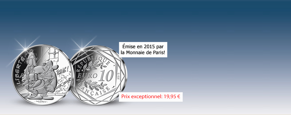 Pièce 10 Euros Liberté Obélix Astérix 2015 Société Française Des