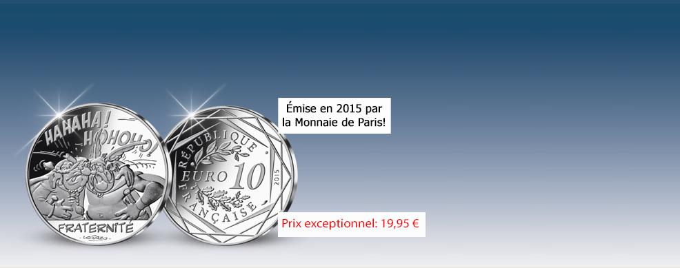 Pièce 10 Euros Fraternité Abraracourcix Astérix 2015 Société